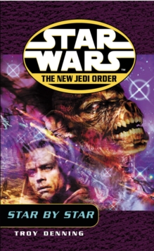 Star Wars: The New Jedi Order - Star by Star, Paperback Book