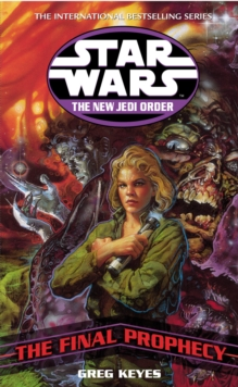 Star Wars: The New Jedi Order - The Final Prophecy, Paperback Book