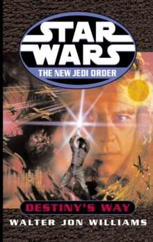 Star Wars: The New Jedi Order: Destiny's Way, Paperback Book