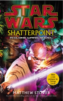 Star Wars: Shatterpoint, Paperback / softback Book