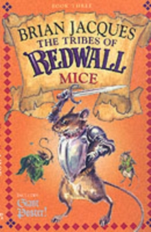 The Tribes Of Redwall: Mice, Paperback Book