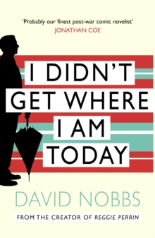 I Didn't Get Where I am Today, Paperback Book