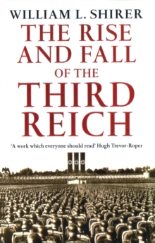 Rise And Fall Of The Third Reich, Paperback / softback Book