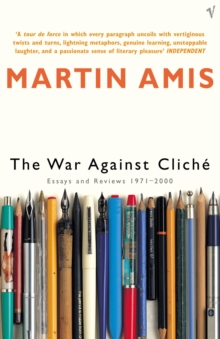 The War Against Cliche : Essays and Reviews 1971-2000, Paperback / softback Book