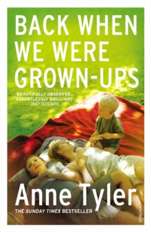 Back When We Were Grown-ups, Paperback / softback Book