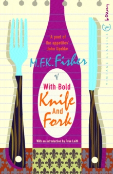 With Bold Knife and Fork, Paperback Book