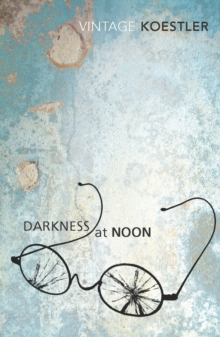 Darkness At Noon, Paperback / softback Book