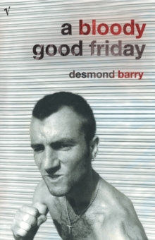 A Bloody Good Friday, Paperback / softback Book