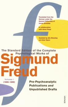 Complete Psychological Works of Sigmund Freud, The Vol 1, Paperback Book