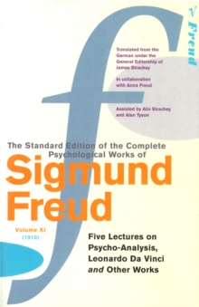 Complete Psychological Works of Sigmund Freud, The Vol 11, Paperback Book