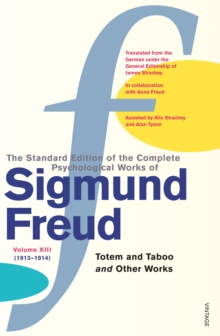 Complete Psychological Works of Sigmund Freud, The Vol 13, Paperback Book
