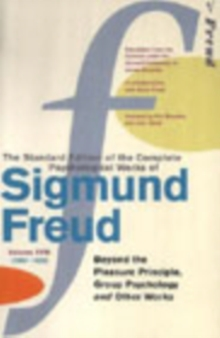 Complete Psychological Works Of Sigmund Freud, The Vol 18, Paperback / softback Book
