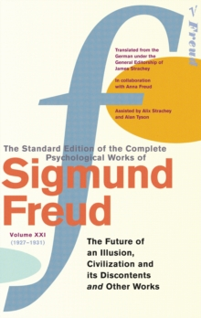 Complete Psychological Works Of Sigmund Freud, The Vol 21, Paperback / softback Book