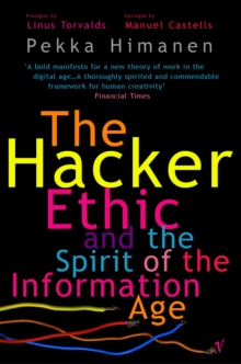 The Hacker Ethic, Paperback Book