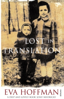 Lost In Translation : A Life in a New Language, Paperback / softback Book