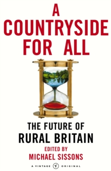 A Countryside For All : The Future of Rural Britain, Paperback / softback Book
