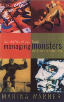 Managing Monsters - Reith Lectures 1994, Paperback / softback Book
