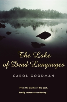The Lake Of Dead Languages, Paperback / softback Book