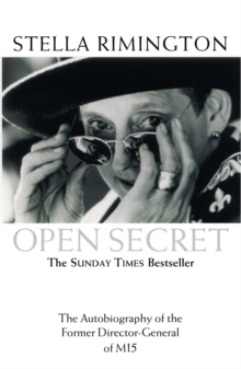 Open Secret : The Autobiography of the Former Director-General of MI5, Paperback / softback Book