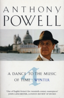 Dance To The Music Of Time Volume 4, Paperback Book