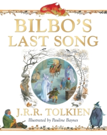 Bilbo's Last Song, Paperback Book