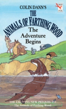 Farthing Wood - The Adventure Begins, Paperback Book