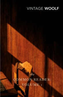 The Common Reader: Volume 1, Paperback Book