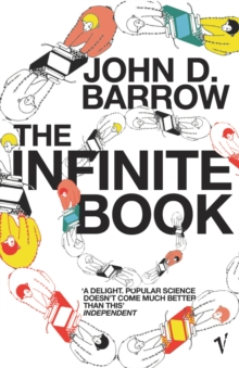 The Infinite Book : A Short Guide to the Boundless, Timeless and Endless, Paperback / softback Book