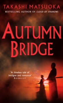 Autumn Bridge, Paperback / softback Book