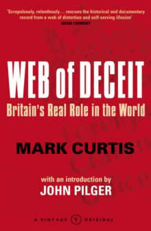 Web Of Deceit : Britain's Real Foreign Policy, Paperback / softback Book