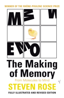 The Making Of Memory : From Molecules to Mind, Paperback / softback Book