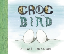 Croc and Bird, Paperback / softback Book