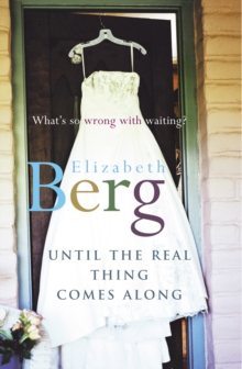 Until the Real Thing Comes Along, Paperback Book