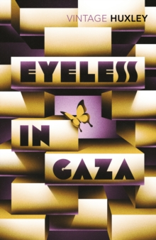 Eyeless In Gaza, Paperback / softback Book
