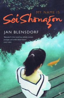 My Name Is Sei Shonagon, Paperback / softback Book