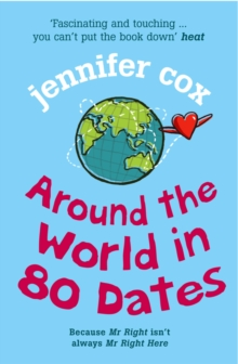 Around the World in 80 Dates, Paperback Book