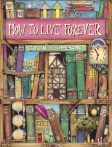 How to Live Forever, Paperback Book
