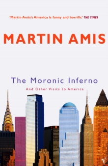 The Moronic Inferno : And Other Visits to America, Paperback / softback Book