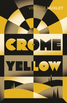 Crome Yellow, Paperback Book