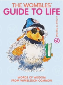 The Wombles Guide To Life, Paperback Book