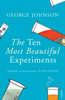 The Ten Most Beautiful Experiments, Paperback Book