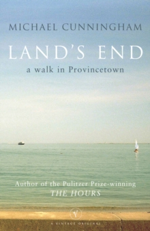 Land's End : A Walk through Provincetown, Paperback Book