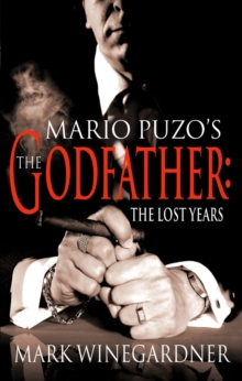 The Godfather: The Lost Years, Paperback / softback Book