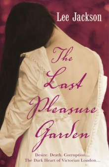 The Last Pleasure Garden : (Inspector Webb 3), Paperback Book