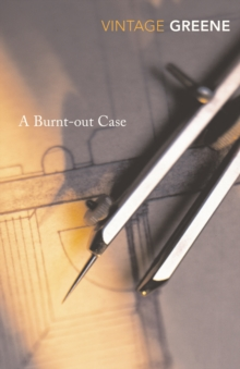 A Burnt Out Case, Paperback / softback Book