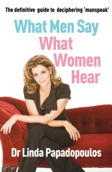 What Men Say, What Women Hear, Paperback Book