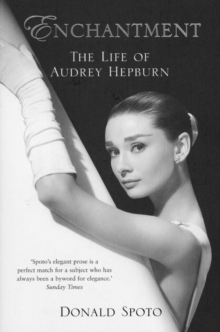 Enchantment : The Life of Audrey Hepburn, Paperback Book