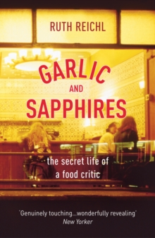 Garlic and Sapphires, Paperback Book