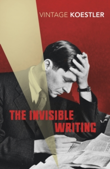 The Invisible Writing, Paperback Book