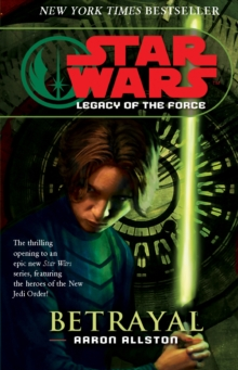 Star Wars: Legacy of the Force I - Betrayal, Paperback / softback Book